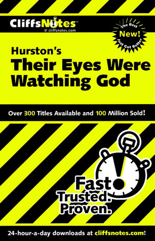 CliffsNotes on Hurstons Their Eyes Were Watching God (Cliffsnotes Literature Guides) Megan E. Ash