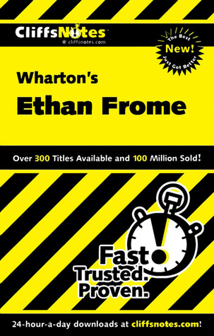 Cliffs Notes on Whartons Ethan Frome  by  Suzanne Pavlos
