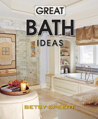 Great Bath Ideas Betsy Speert