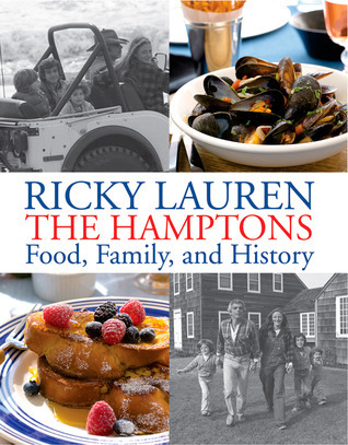 The Hamptons: Food, Family, and History Ricky Lauren