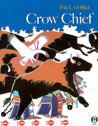 Crow Chief Paul Goble