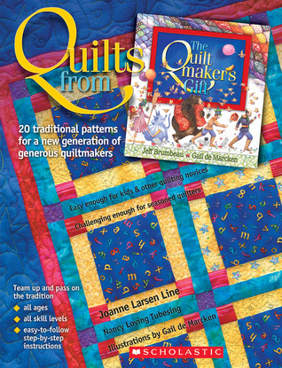 Quilts From The Quiltmakers Gift Joanne Larsen Line