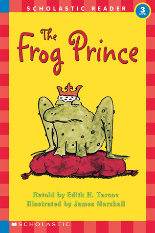 The Frog Prince (Hello Reader! Level 3)  by  Edith H. Tarcov