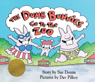 Dumb Bunnies Go To The Zoo  by  Dav Pilkey