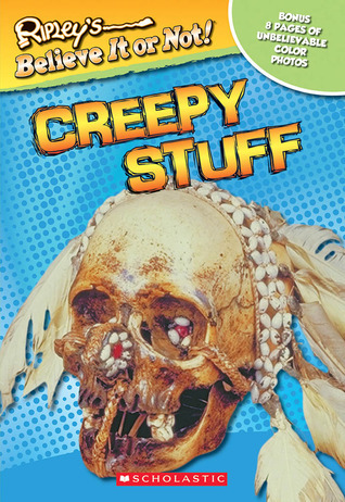 Creepy Stuff (Ripleys Believe It or Not!) Mary Packard