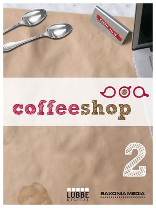Coffeeshop 1.02: Der Schlüssel zum Paradies  by  Gerlis Zillgens