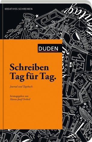 Schreiben Tag für Tag: Journal und Tagebuch Christian Schärf