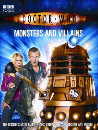 Doctor Who: Monsters And Villains  by  Justin Richards
