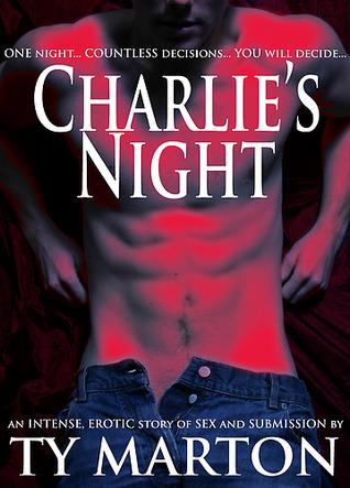 Charlies Night  by  Ty Marton