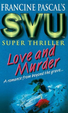 Love and Murder Francine Pascal