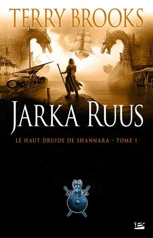 Jarka Ruus (Le Haut Druide de Shannara, #1) Terry Brooks
