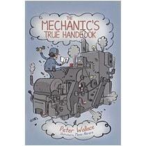 The Mechanics True Handbook  by  Peter Wallace