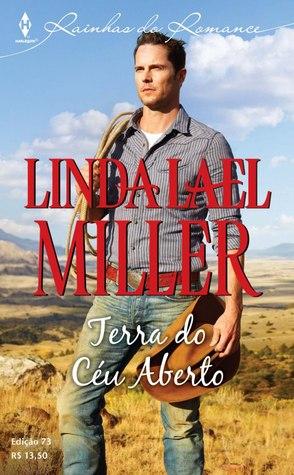 Terra do Céu Aberto (Parable, Montana, #1) Linda Lael Miller