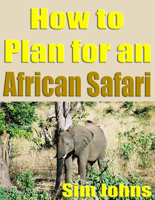 Plan for an African Safari Marvin Williams