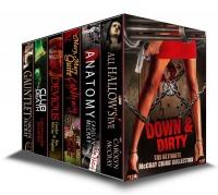 Down & Dirty: A McCray Crime Collection Carolyn McCray