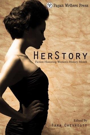 HerStory: Fiction Honoring Womens History Month  by  Tara Chevrestt