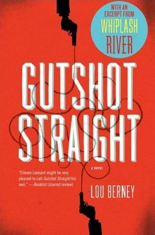 Gutshot Straight with Bonus Excerpt Lou Berney