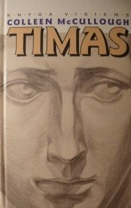 Timas  by  Colleen McCullough