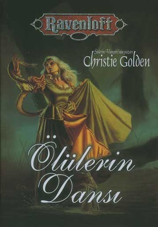 Ölülerin Dansı (Ravenloft, #3) Christie Golden