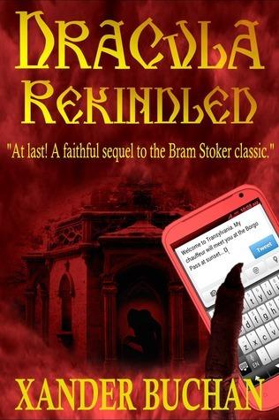 Dracula Rekindled Xander Buchan