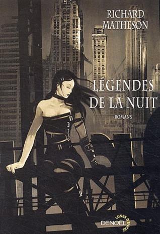 Légendes De La Nuit  by  Richard Matheson
