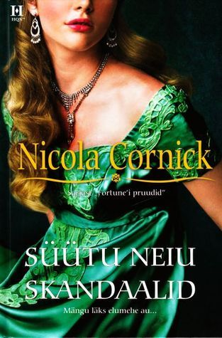 Süütu neiu skandaalid (The Brides of Fortune, #2)  by  Nicola Cornick
