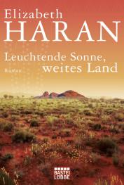 Leuchtende Sonne, weites Land  by  Elizabeth Haran