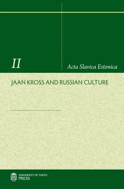 Jaan Kross and Russian Culture  by  Lea Pild