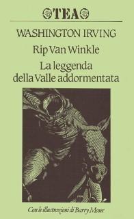 Rip Van Winkle - La leggenda della Valle addormentata Washington Irving
