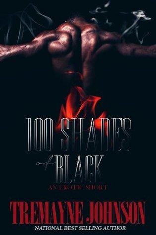 100 shades of black  by  Treymayne Jackson