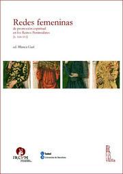 Redes femeninas de promoción espiritual en los Reinos Peninsulares  by  DDAA