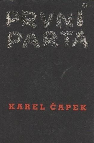 První parta  by  Karel Čapek