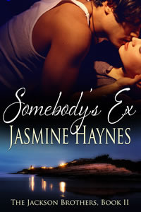 Somebodys Ex (The Jackson Brothers, #2) Jasmine Haynes