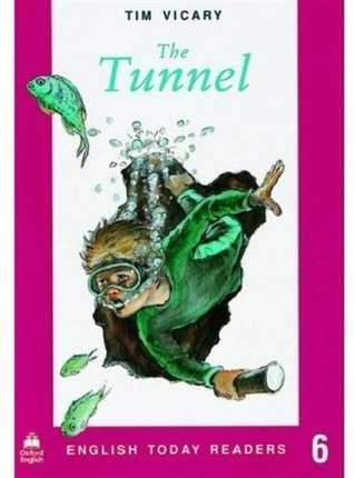 The Tunnel  by  Tim Vicary