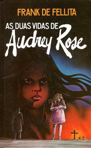 As Duas Vidas de Audrey Rose  by  Frank De Felitta