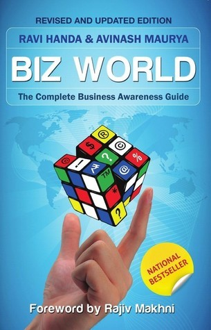 Bizworld: The Complete Business Awareness Guide Ravi Handa, Avinash Maurya