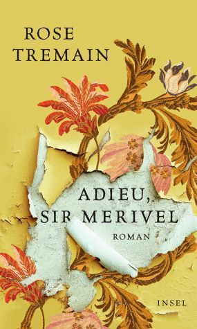 Adieu, Sir Merivel  by  Rose Tremain