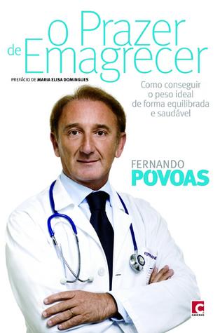 O Prazer de Emagrecer Fernando Póvoas