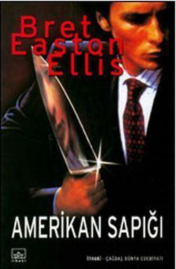 Amerikan Sapığı Bret Easton Ellis