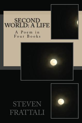 Second World: A Life  by  Steven  Frattali