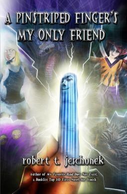 A Pinstriped Fingers My Only Friend  by  Robert T. Jeschonek