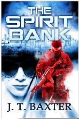 The Spirit Bank  by  J.T. Baxter