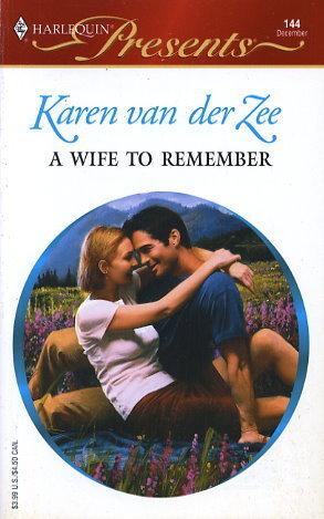A Wife to Remember  by  Karen van der Zee
