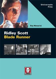 Ridley Scott «Blade Runner» Roy Menarini