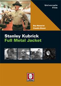 Stanley Kubrick. Full Metal Jacket  by  Roy Menarini