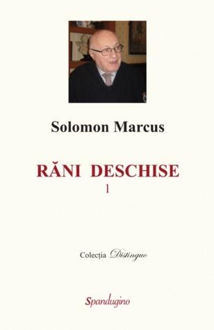 Răni deschise Solomon Marcus
