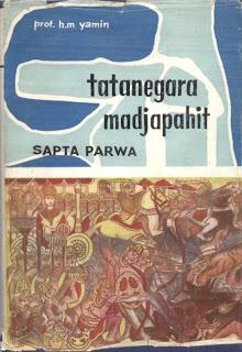 Tatanegara Madjapahit: Sapta Parwa (Book, #1) Muhammad Yamin