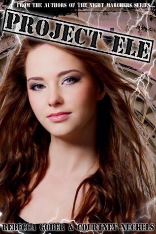 Project ELE (ELE, #1) Rebecca Gober