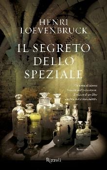 Il segreto dello speziale  by  Henri Loevenbruck