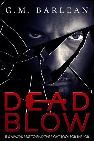 Dead Blow  by  G.M. Barlean